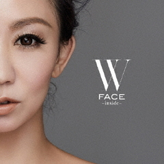 W FACE ? inside ?(Blu-ray Disc付)
