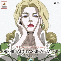 """ClassicaLoid"" presents ORIGINAL CLASSICAL MUSIC Vol.4"