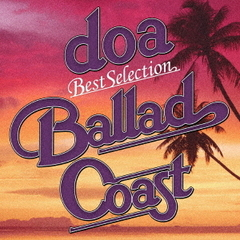 "doa Best Selection""BALLAD COAST"""