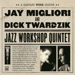 Jazz Workshop Quintet - A Harvard WHRB Session