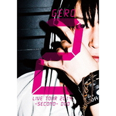 Gero/Live Tour 2014 -SECOND- DVD <通常盤>