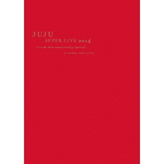 JUJU/JUJU SUPER LIVE 2014 -ジュジュ苑 10th Anniversary Special- at SAITAMA SUPER ARENA