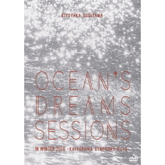 杉山清貴/Ocean's dreams sessions ~ in winter 2016
