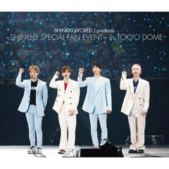 SHINee/SHINee WORLD J presents ~SHINee Special Fan Event~ in TOKYO DOME(Blu-ray Disc)