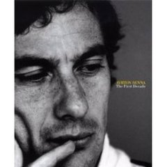 Ayrton Senna the first decade