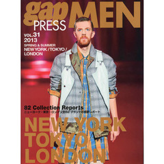gap PRESS MEN vol.31(2013Spring & Summer) NEW YORK,TOKYO,LONDON MEN'S COLLECTIONS