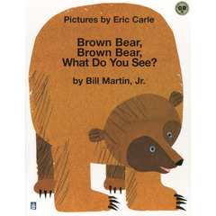 Brown Bear,Brown Bear,What Do You See?