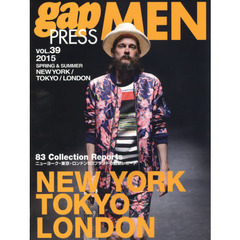 gap PRESS MEN vol.39(2015Spring & Summer) NEW YORK,TOKYO,LONDON MEN'S COLLECTIONS