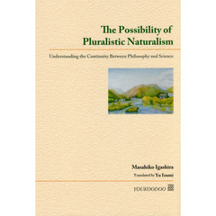 The Possibility of Pluralistic Naturalism Understanding the Continuity Between Philos?