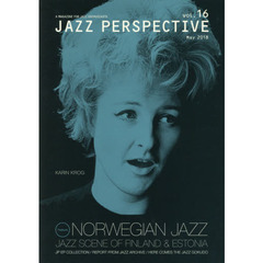 JAZZ PERSPECTIVE A MAGAZINE FOR JAZZ ENTHUSIASTS vol.16(2018May)