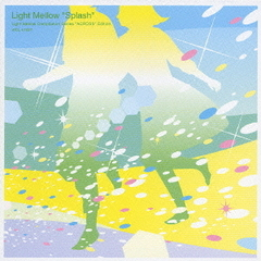 Light Mellow~splash