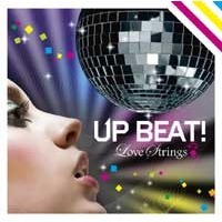 UP BEAT~LOVE STRINGS~