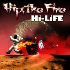 HIP,THE FIRE