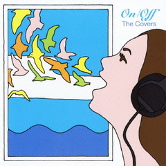 On/Off~The Covers~