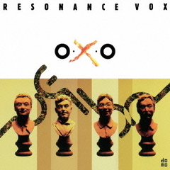 RESONANCE VOX / O-X-O