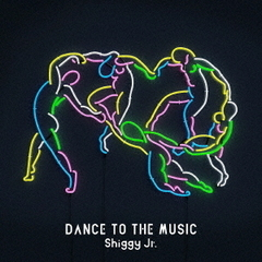 DANCE TO THE MUSIC(初回限定盤)