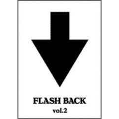 THE HIGH-LOWS/FLASH BACK vol.2