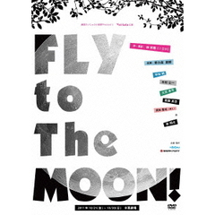 FLY to The MOON !