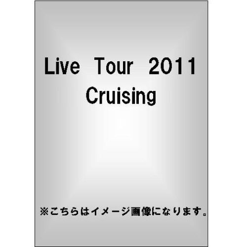 MAY'S/Live Tour 2011 Cruising