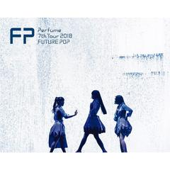 Perfume/Perfume 7th Tour 2018 「FUTURE POP」 初回限定盤(Blu-ray Disc)