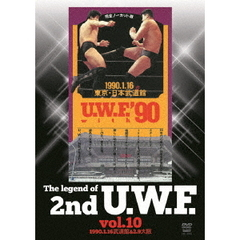 The Legend of 2nd U.W.F. Vol.10 1990.1.16 武道館&2.9 大阪 (仮)