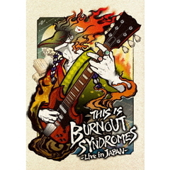 BURNOUT SYNDROMES/THIS IS BURNOUT SYNDROMES -Live in JAPAN- 完全生産限定盤(セブンネット限定特典:オリジナルスマホスタンド)(Blu-ray)