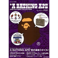 A BATHING APE 2009 AUTUMN COLLECTION