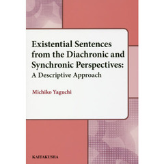 Existential Sentences from the Diachronic and Synchronic Perspectives A Descriptive A?