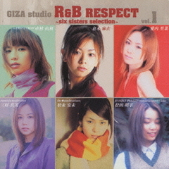 GIZA studio R&B RESPECT Vol.1~six sisters selection~