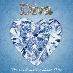 THE 12 Memories about Love/Diva