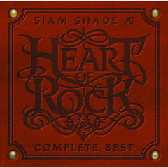 SIAM SHADE XI COMPLETE BEST ~HEART OF ROCK~