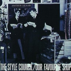 【輸入盤】STYLE COUNCIL/OUR FAVOURITE SHOP