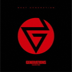 GENERATIONS from EXILE TRIBE/BEST GENERATION(スペシャルプライス盤/CD+DVD)