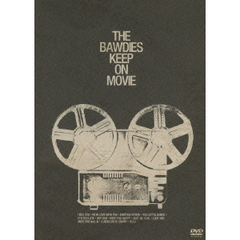 THE BAWDIES/KEEP ON MOVIE<ビクターロック祭り セブンネット限定A4クリアファイル特典付>