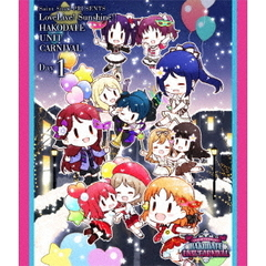 Saint Snow PRESENTS LOVELIVE! SUNSHINE!! HAKODATE UNIT CARNIVAL Blu-ray Day1(Blu-ray Disc)