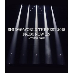 SHINee/SHINee WORLD THE BEST 2018~FROM NOW ON~ in TOKYO DOME(Blu-ray Disc)