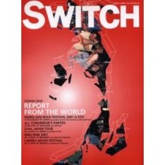 Switch Vol.19No.6 特集・Report from the world