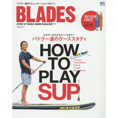 BLADES STAND UP PADDLE BOARD MAGAZINE Vol.7