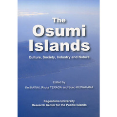 The Osumi Islands Culture,Society,Industry and Nature