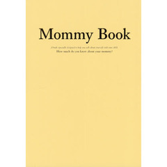 Mommy Book About a mother's love,life,memories and dreams.