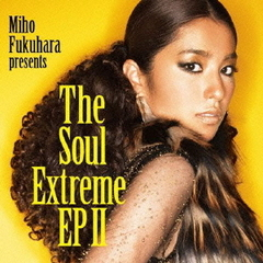 The Soul Extreme EP II(初回生産限定盤)