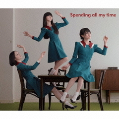 Spending all my time(初回限定盤)