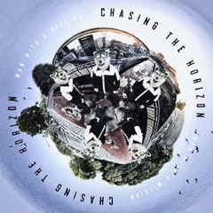 MAN WITH A MISSION/Chasing the Horizon(通常盤)