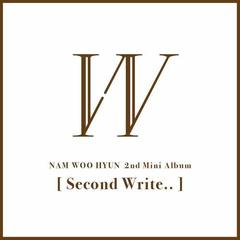 NAM WOO HYUN/2ND MINI ALBUM : SECOND WRITE(輸入盤)
