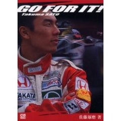 Go for it! Takuma Sato