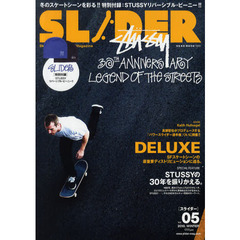 SLIDER Skateboard Culture Magazine Vol.05(2010.WINTER) DLX & STUSSY大特集+長瀬智也の巻頭コラム