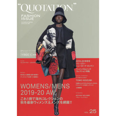 QUOTATION FASHION ISSUE Vol.25 2019-20AW  2019-20 AUTUMN & WINTER PARIS,MILAN,NEW YORK,LONDON WOMENS & MENS COLLECTION