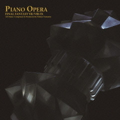 PIANO OPERA FINAL FANTASY VII/VIII/IX