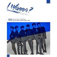 SNUPER/4TH MINI ALBUM : I WANNA? (A/STAGE VER.)(輸入盤)