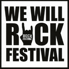 WE WILL ROCK FESTIVAL